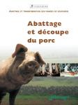 Abattage et découpe du porc