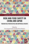 Risk and food safety in China and Japan