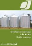 Stockage des grains à la ferme