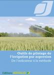 Outils de pilotage de l'irrigation par aspersion