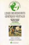 L'enjeu des ressources génétiques végétales