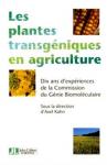 Les plantes transgéniques en agriculture
