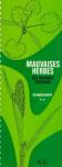 Mauvaises herbes des grandes cultures : complément : 72 espèces complémentaires présentées au stade plantule