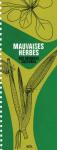 Mauvaises herbes des grandes cultures : ouvrage de base : 69 espèces importantes présentées au stade plantule