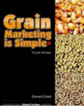Grain marketing is simple : it's just not easy