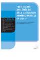 Les jeunes diplômés de 2013 : situation professionnelle en 2014 : enquête APEC auprès de 4500 sortants de l'enseignement supérieur. In Les études de l'emploi cadre, N°2014-56