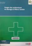 Usage des antibiotiques en élevage et filières viandes