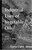 Industrial uses of vegetables oils