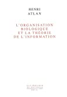 L'organisation biologique et la théorie de l'information