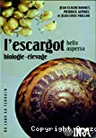 L'escargot Helix aspersa : biologie, élevage