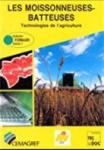 Les moissonneuses-batteuses et les équipements pour la récolte des graines