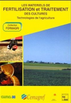 Les matériels de fertilisation et de traitement des cultures