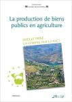 La production de biens publics en agriculture