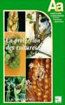 La protection des cultures