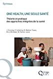 One health, une seule santé