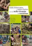 Guide d'observation et pistes d'action pour des sols vivants en maraîchage