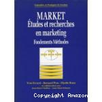 Market. Etudes et recherches en marketing. Fondements, méthodes