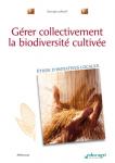 Gérer collectivement la biodiversité cultivée