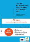 Le coût des fournitures en viticulture et oenologie 2021