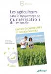 Les agriculteurs dans le mouvement de numérisation du monde